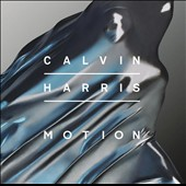 Calvin Harris (Scotland): Motion [Clean Version] *