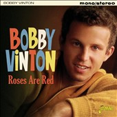 Bobby Vinton: Roses Are Red