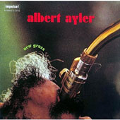 Albert Ayler: New Grass [Limited Edition]