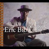 Eric Bibb: Guitar Tab Songbook, Vol. 1