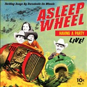 Asleep at the Wheel: Havin' a Party Live