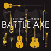 Mint Julep Jazz Band: Battle Axe