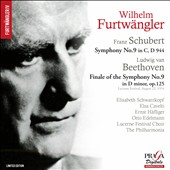 Schubert: Symphony No. 9 'Great'; Beethoven: Finale of the Symphony No. 9 / Wilhelm Furtwangler, Schwarzkopf, Cavelti, Hafliger, Edelmann