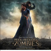 Pride & Prejdice & Zombies [Original Motion Picture Score]