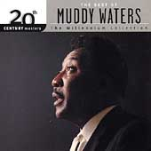 Muddy Waters: Best of Muddy Waters: 20th Century Masters