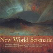 New World Serenade - Works by Byron Adams, Oliver Caplan, John Corigliano, Walter Piston & Ellen Taaffe Zwilich / Sinfonietta of Riverdale, Mark Mandarano