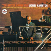 Lionel Hampton: You Better Know It!!!