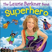 The Laurie Berkner Band/Laurie Berkner: Superhero *