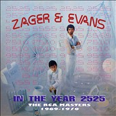 Zager & Evans: In the Year 2525: RCA Masters 1969-1970