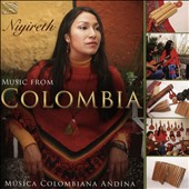 Niyireth: Music from Colombia: Música Colombiana Andina