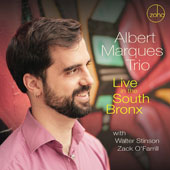 Albert Marquès Trio: Live in the South Bronx