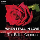Various Artists: When I Fall in Love: The Ballad Collection