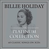 Billie Holiday: The Platinum Collection