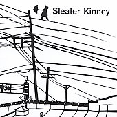 Sleater-Kinney: Get Up [Single]