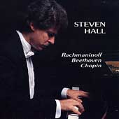 Chopin, Rachmaninov, Beethoven / Steven Hall