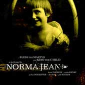 Norma Jean (Rock): Bless the Martyr and Kiss the Child