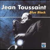 Jean Toussaint: Blue Black *