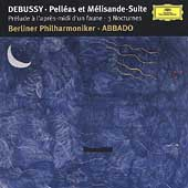 Debussy: Pell&eacute;as et M&eacute;lisande Suite, etc / Abbado, Berlin PO