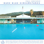 Paul Dresher: Dark Blue Circumstance