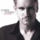Curtis Stigers: You Inspire Me
