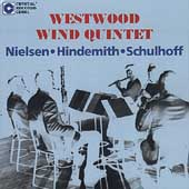 Nielsen, Hindemith, Schulhoff / Westwood Wind Quintet