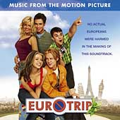 Original Soundtrack: Eurotrip