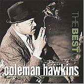 Coleman Hawkins: The Best of Coleman Hawkins