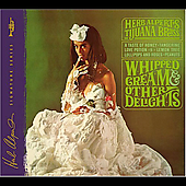 Herb Alpert & the Tijuana Brass: Whipped Cream & Other Delights [Bonus Tracks] [Digipak]