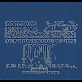 Boredoms: Seadrum/House of Sun