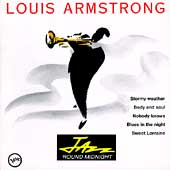 Louis Armstrong: Jazz 'Round Midnight: Louis Armstrong