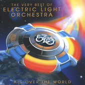 Electric Light Orchestra: All over the World: The Very Best Of