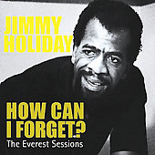 Jimmy Holiday: How Can I Forget?: Everest Sessions