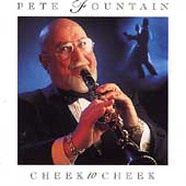 Pete Fountain: Cheek to Cheek