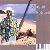 Wayne Wofford: The Wolf