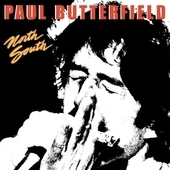 Paul Butterfield: North South