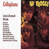The Troggs: Cellophane [Bonus Tracks]