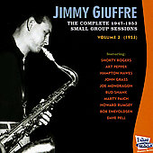 Jimmy Giuffre: The Complete 1947-1953 Small Group Sessions, Vol. 2: 1953