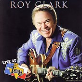 Roy Clark: Live at Billy Bob's Texas