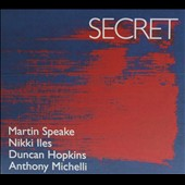 Duncan Hopkins/Anthony Michelli/Martin Speake/Nikki Iles (Piano): Secret [Digipak]