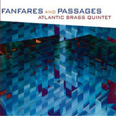 Fanfares & Passages / Atlantic Brass Quintet
