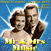 Frances Wayne: Mr. and Mrs. Music *