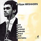 Bach, Geminiani, Bartok: Violin Sonatas / Philippe Hirshhorn