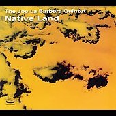 Joe La Barbera: Native Land [Digipak] *
