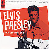 Elvis Presley: That's Alright