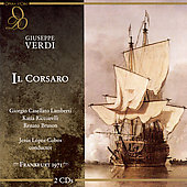 Verdi: Il Corsaro / Lopez-Cobos, Lamberti, Ricciarelli