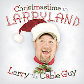 Larry the Cable Guy: Christmastime in Larryland