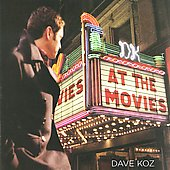 Dave Koz: At the Movies