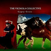 The Vignola Collective: Gypsy Grass