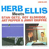 Herb Ellis: Herb Ellis Meets Stan Getz, Roy Eldridge, Art Pepper, Jimmy Giuffre
