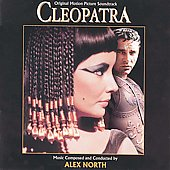 Alex North: Cleopatra [Deluxe Edition]
